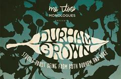 Durham Grown