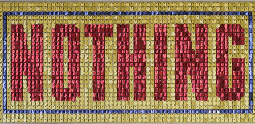 Jack Pierson, Nothing (Yellow, Blue, Red), 1992. Mixed media, 54 x 112 x 1 inches (137.2 x 284.5 x 2.5 cm). Collection of Blake Byrne. © Jack Pierson; courtesy Regen Projects, Los Angeles, and Cheim & Read, New York; photo by Alan Shaffer.