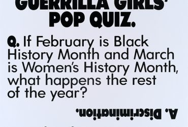 Guerrilla Girls, Pop Quiz from the portfolio Guerrilla Girls' Most Wanted: 1985–2008, 1990 (printed 2008). Print on paper, 17 x 22 inches (43.2 x 55.9 cm). Collection of the Nasher Museum. Museum purchase. © Guerrilla Girls.